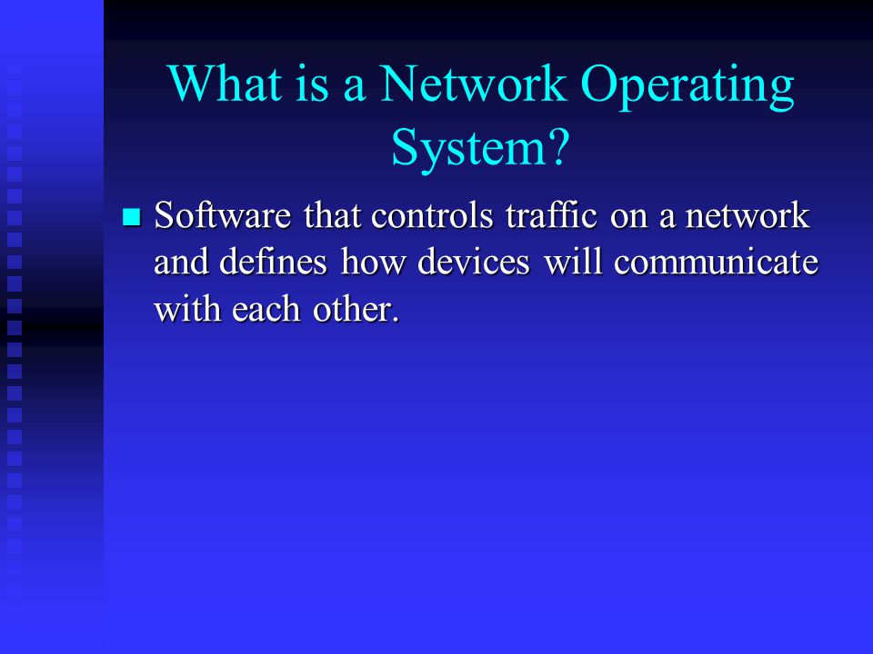 What is a Network Operating System
