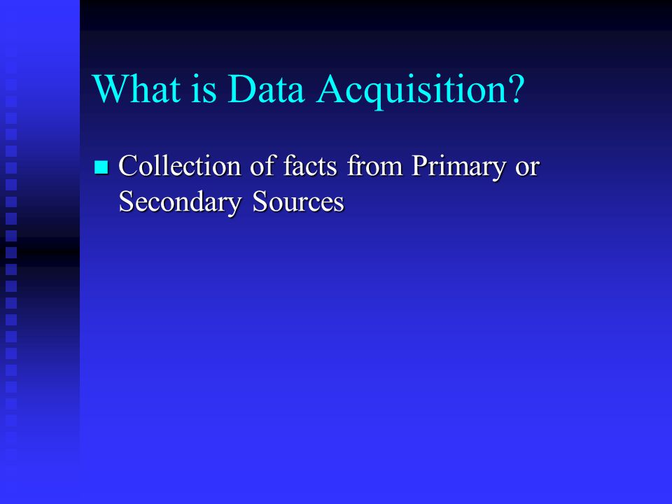 What is Data Acquisition