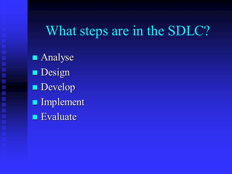 What steps are in the SDLC
