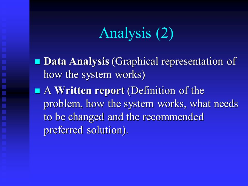 Analysis (2) Data Analysis (Graphical representation of how the system works)