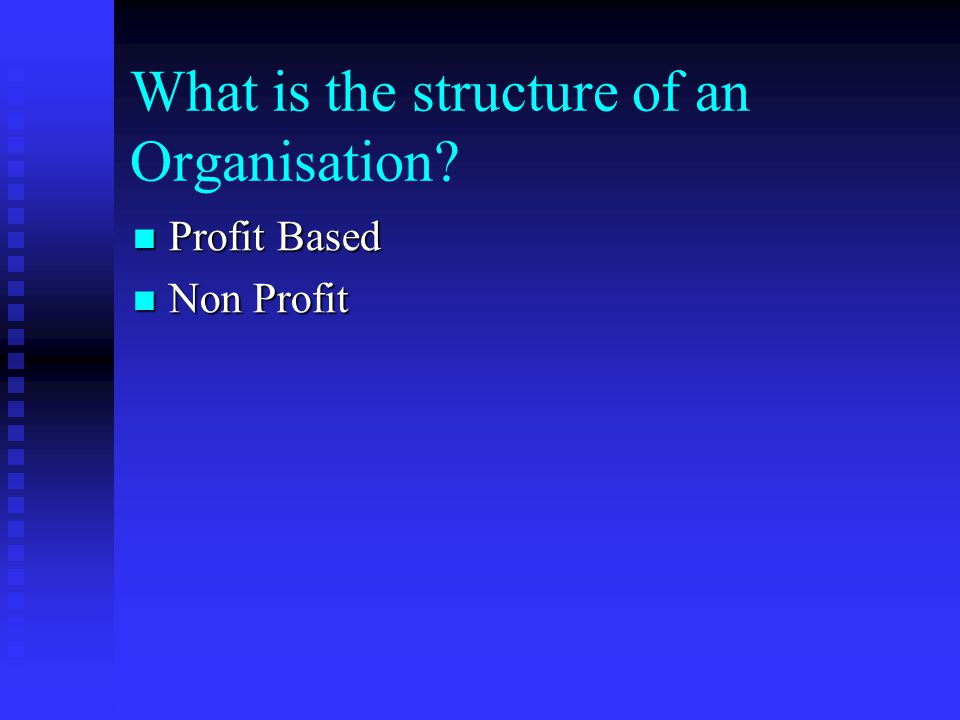 What is the structure of an Organisation