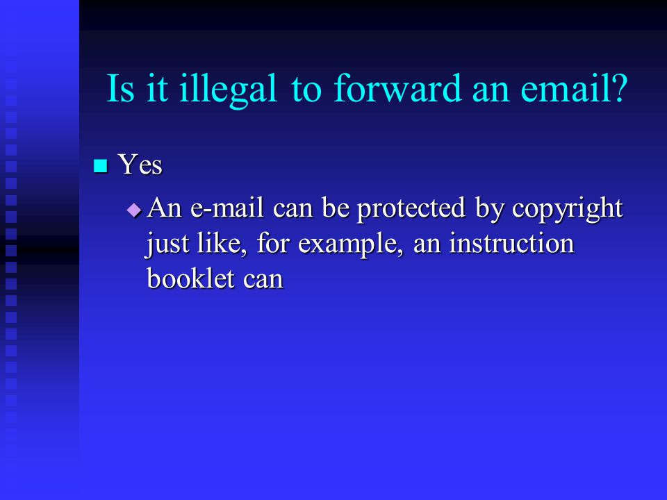 Is it illegal to forward an email