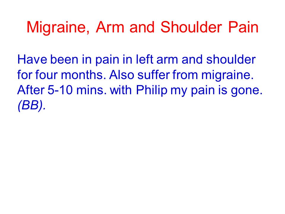 Migraine, Arm and Shoulder Pain