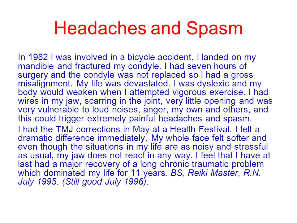 Headaches and Spasm