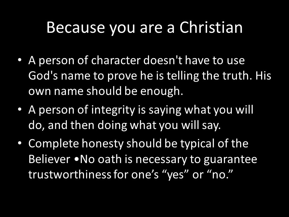 Because you are a Christian