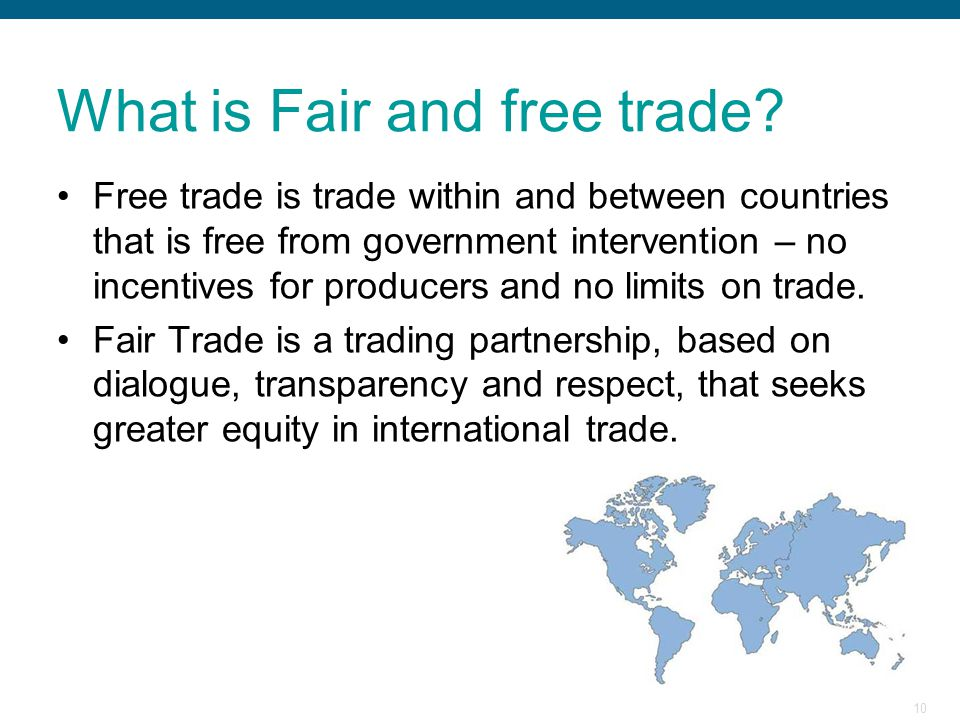 What is Fair and free trade