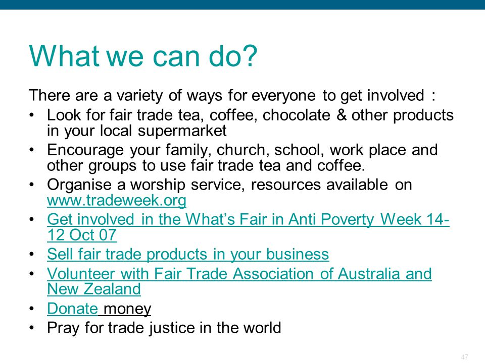 What we can do There are a variety of ways for everyone to get involved :