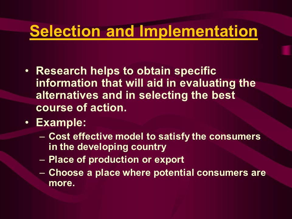 Selection and Implementation