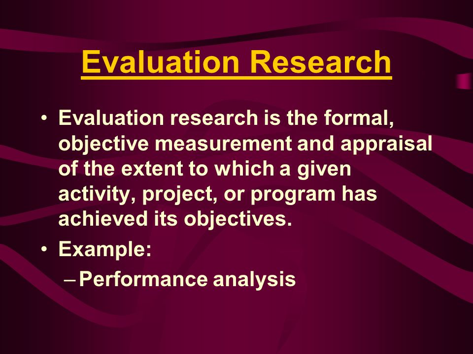 Evaluation Research