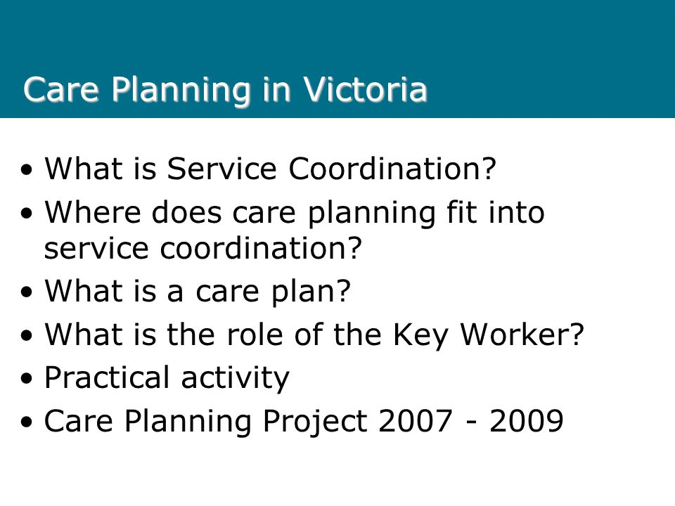 Care Planning in Victoria
