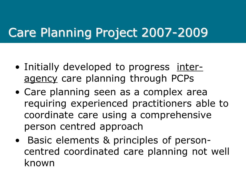 Care Planning Project 2007-2009