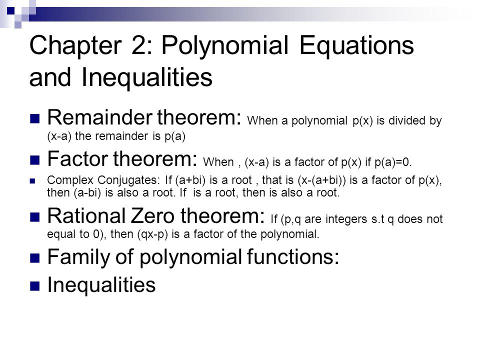 Chapter 2: Polynomial Equations and Inequalities