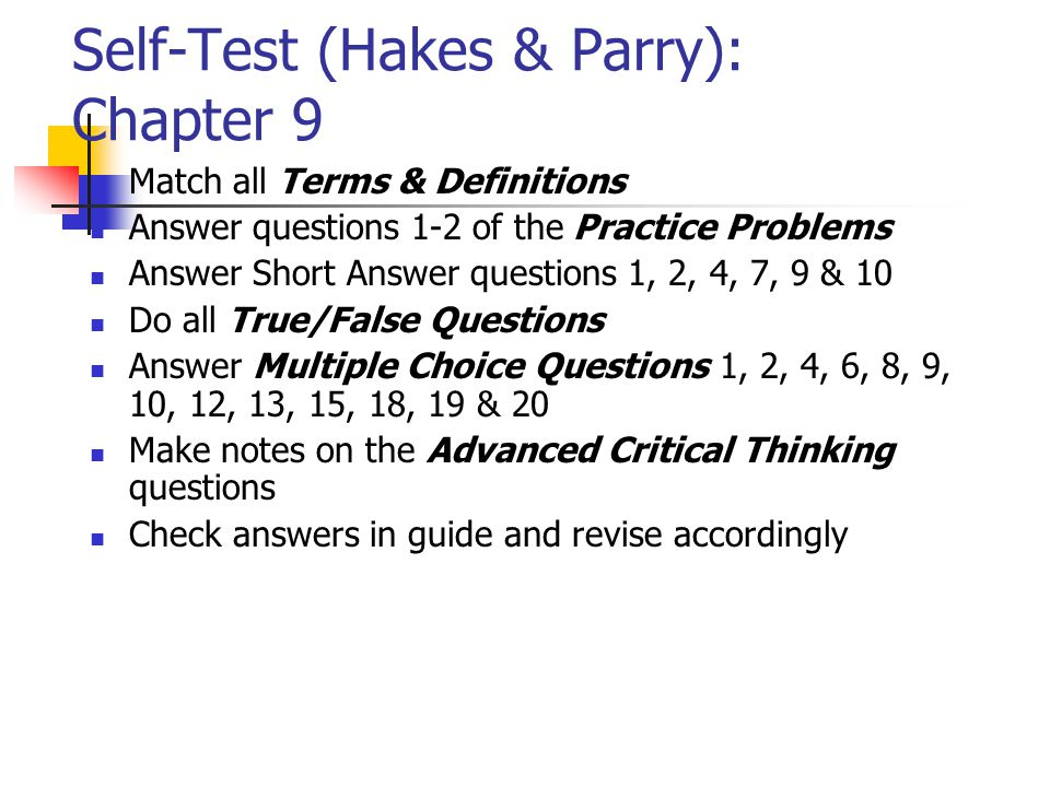Self-Test (Hakes & Parry): Chapter 9