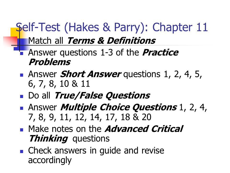 Self-Test (Hakes & Parry): Chapter 11