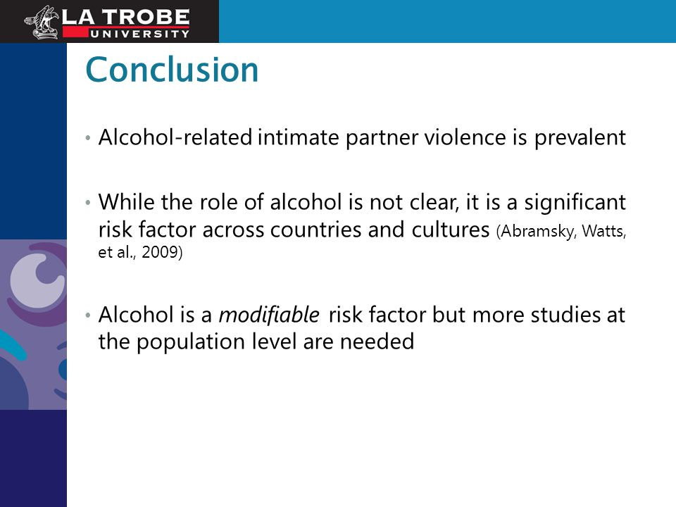 Conclusion Alcohol-related intimate partner violence is prevalent