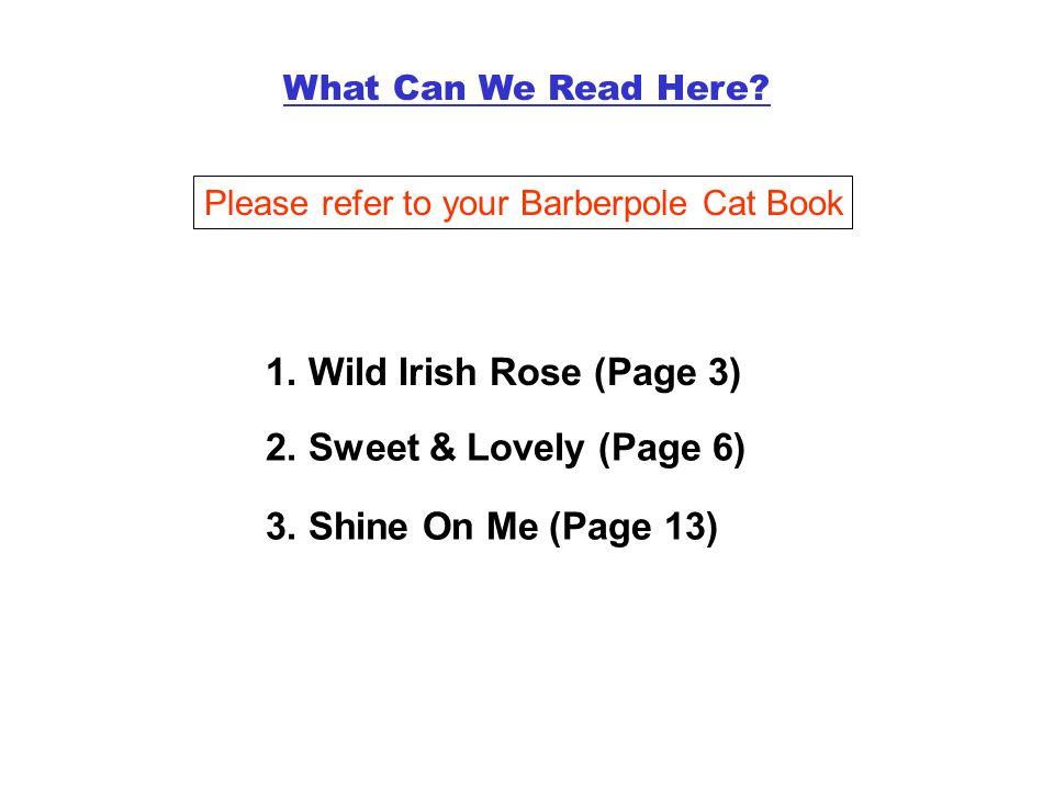 1. Wild Irish Rose (Page 3) 2. Sweet & Lovely (Page 6)