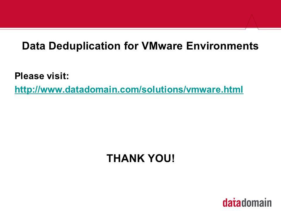 Data Deduplication for VMware Environments