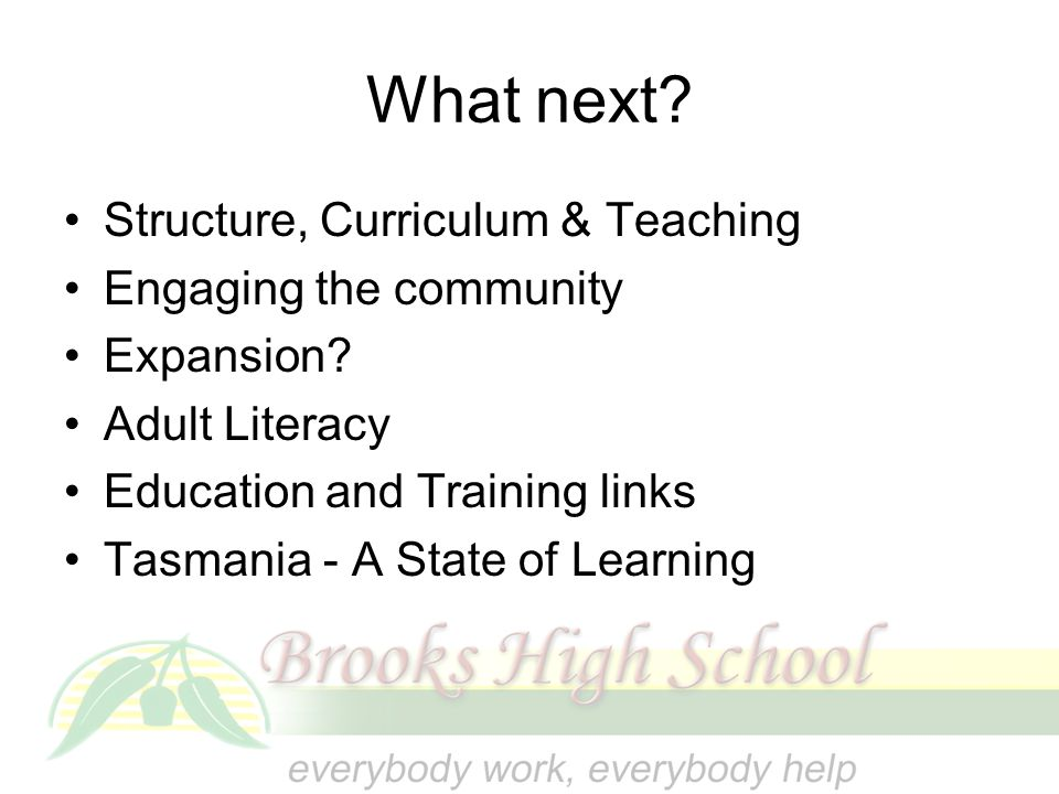 What next Structure, Curriculum & Teaching Engaging the community