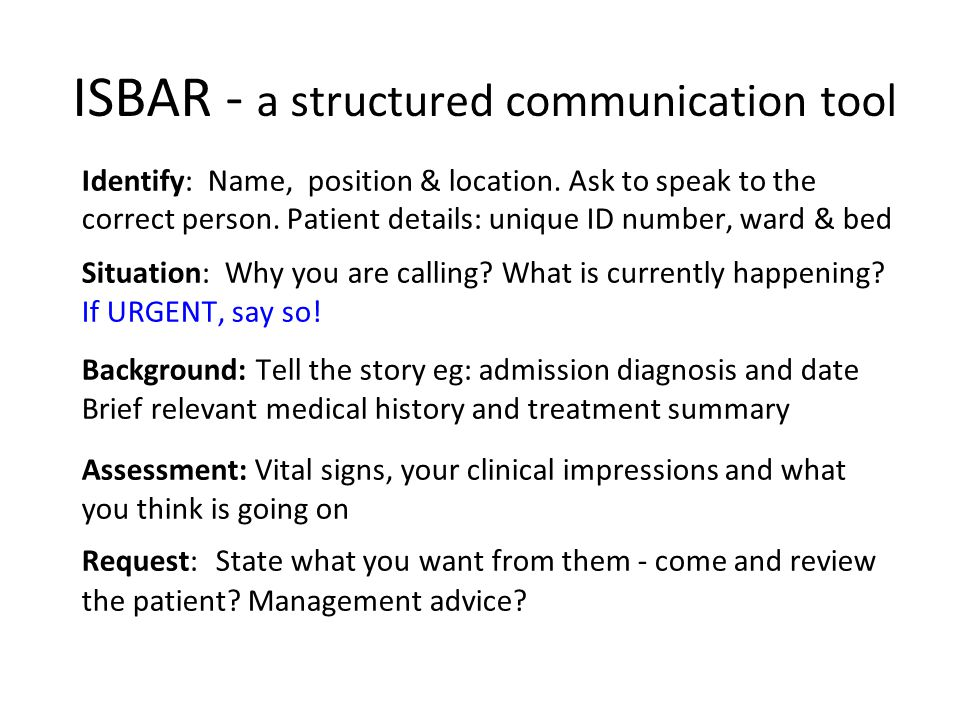 ISBAR - a structured communication tool
