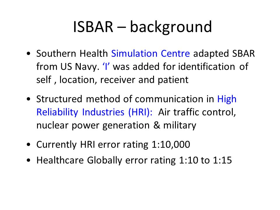 ISBAR – background
