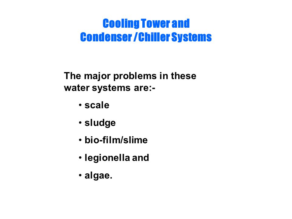 Cooling Tower and Condenser /Chiller Systems