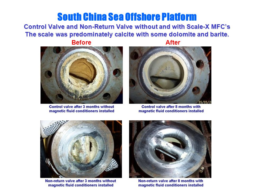 South China Sea Offshore Platform Control Valve and Non-Return Valve without and with Scale-X MFC's The scale was predominately calcite with some dolomite and barite.
