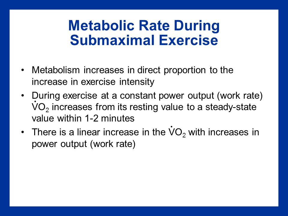 Metabolic Rate During Submaximal Exercise