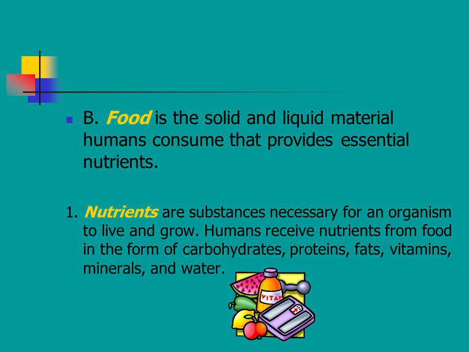 B. Food is the solid and liquid material humans consume that provides essential nutrients.