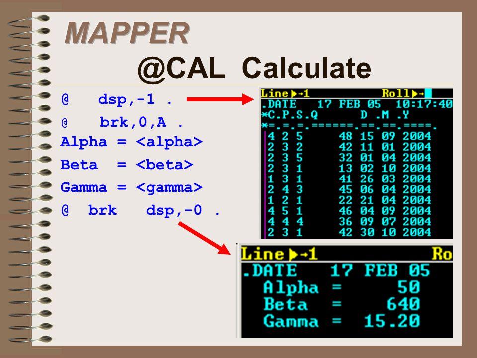 MAPPER @CAL Calculate @ dsp,-1 . Beta = <beta>