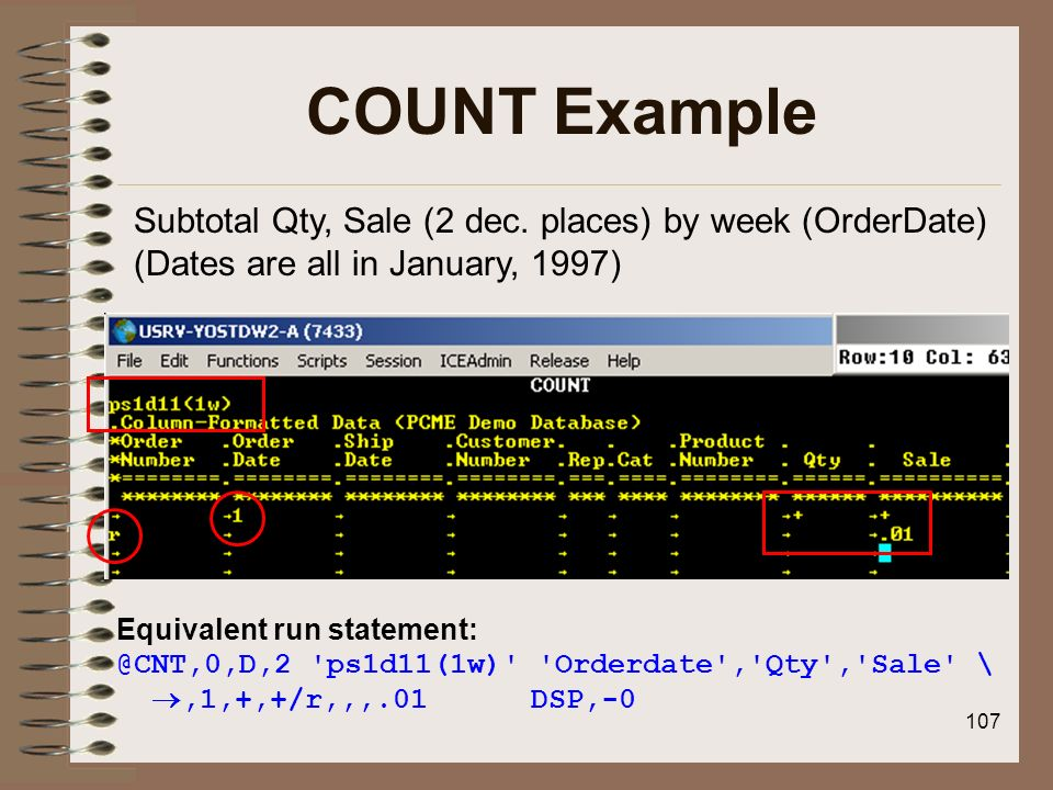 COUNT ExampleSubtotal Qty, Sale (2 dec. places) by week (OrderDate) (Dates are all in January, 1997)