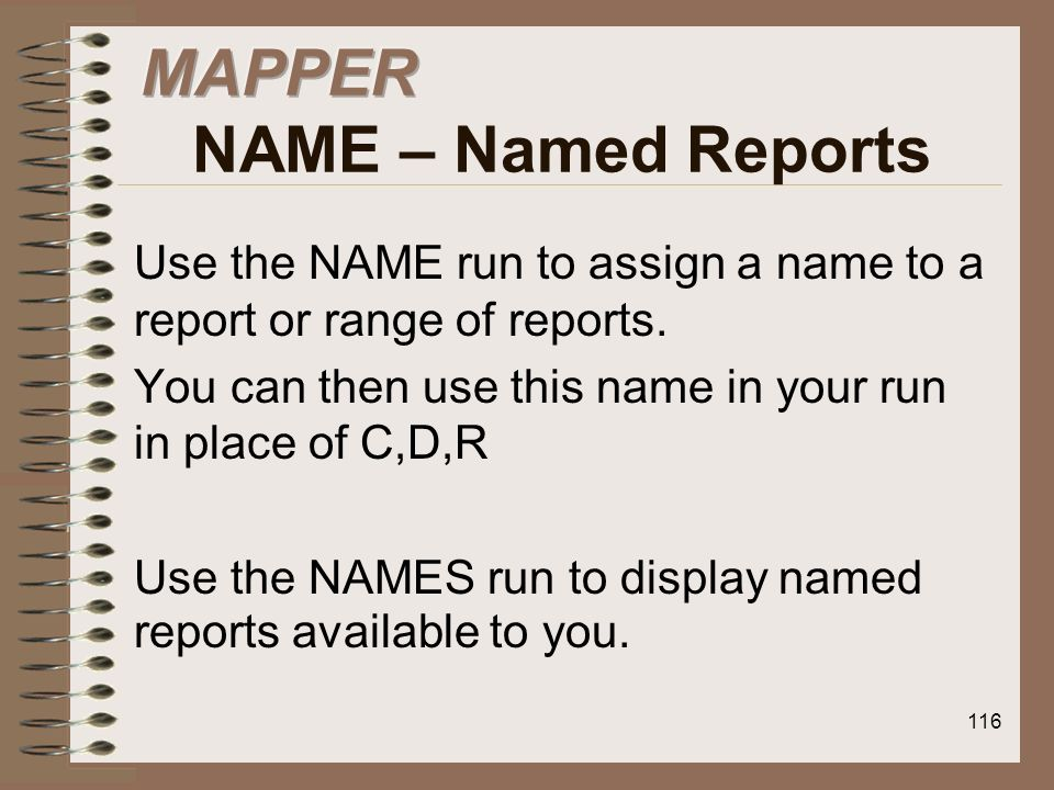 MAPPER NAME – Named Reports