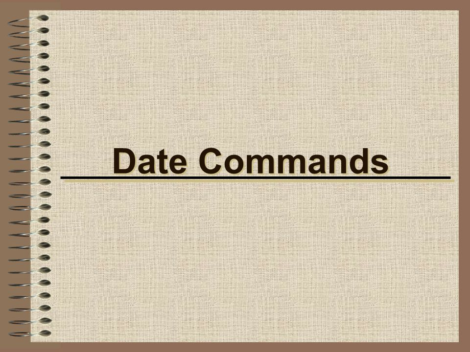 Date Commands