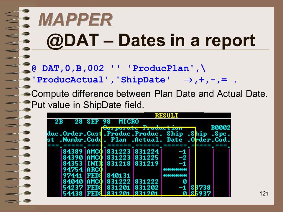 MAPPER @DAT – Dates in a report