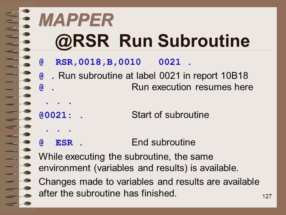 MAPPER @RSR Run Subroutine