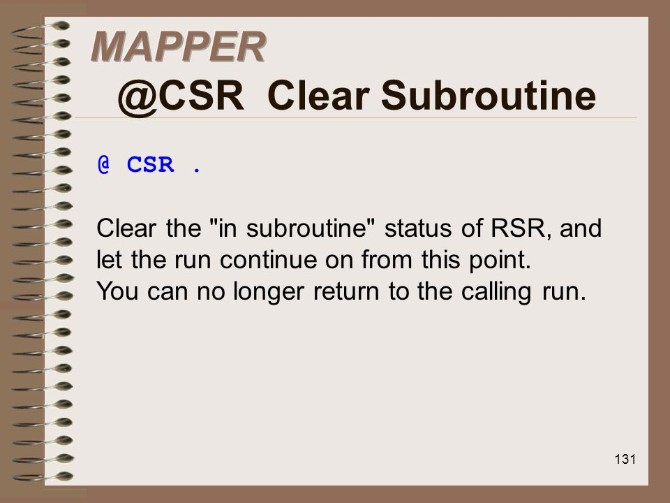 MAPPER @CSR Clear Subroutine