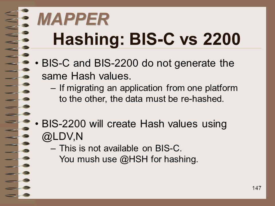 MAPPER Hashing: BIS-C vs 2200