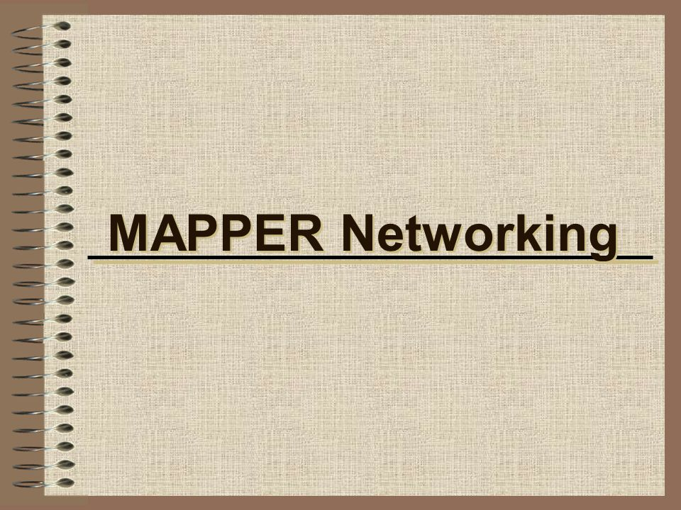 MAPPER Networking