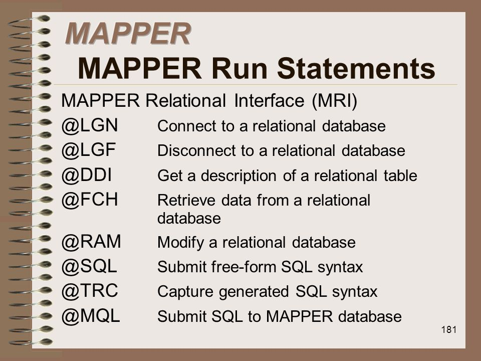 MAPPER MAPPER Run Statements