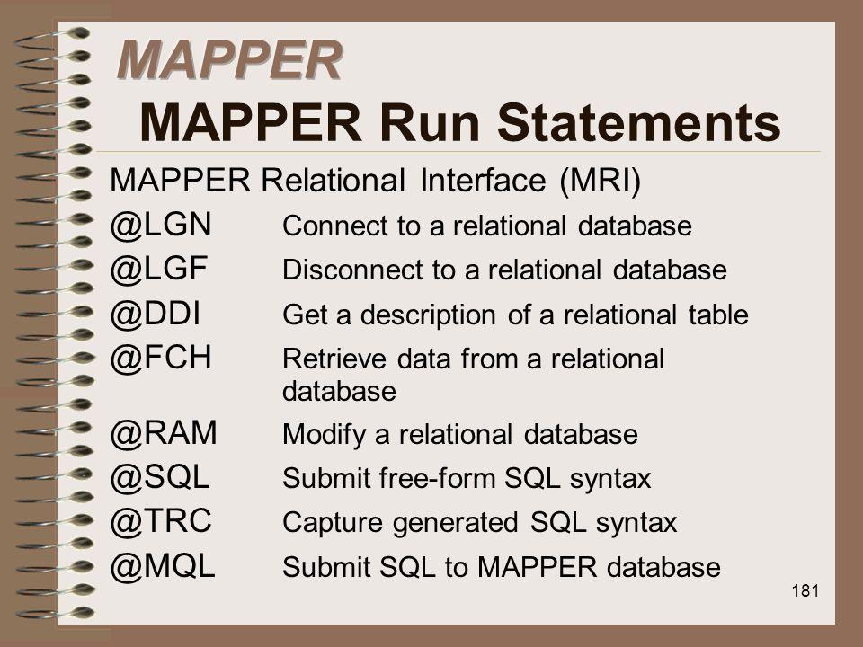 MAPPER MAPPER Run Statements
