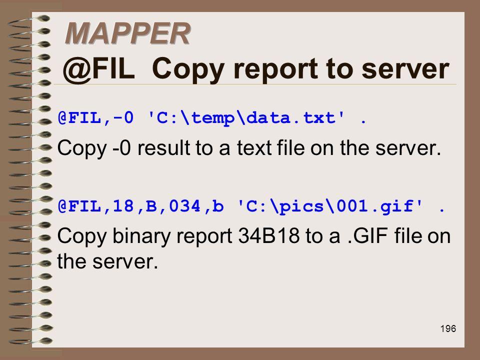 MAPPER @FIL Copy report to server