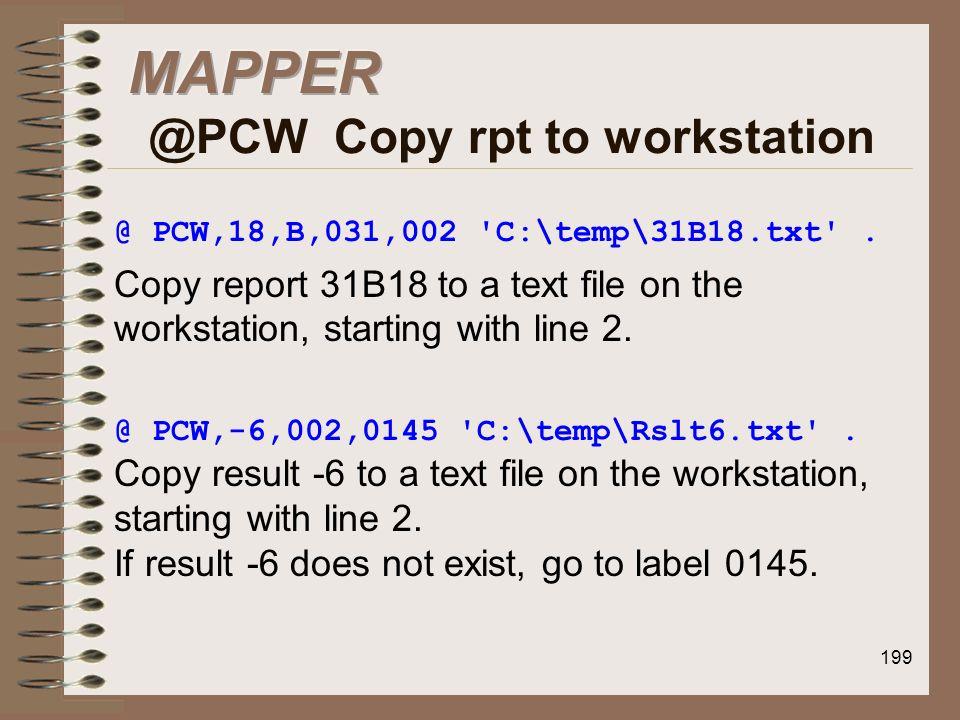 MAPPER @PCW Copy rpt to workstation