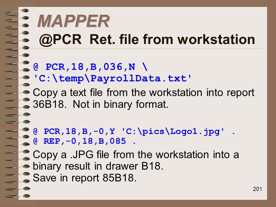 MAPPER @PCR Ret. file from workstation