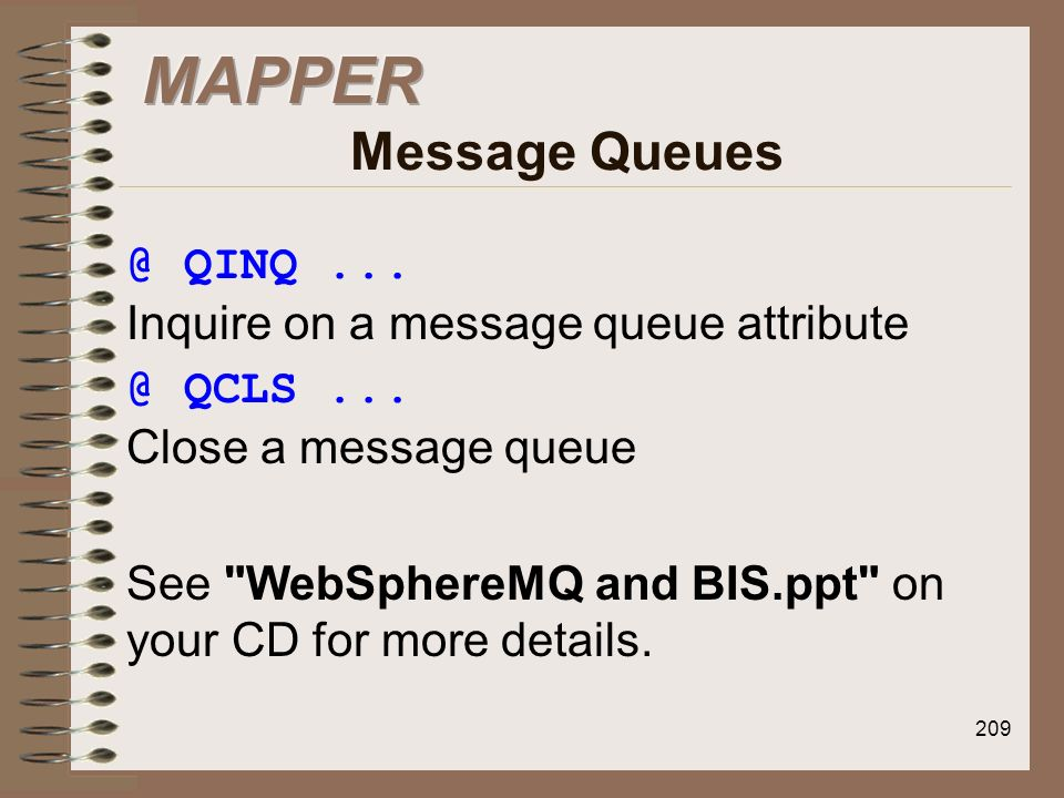 MAPPER Message QINQ ... Inquire on a message queue attribute