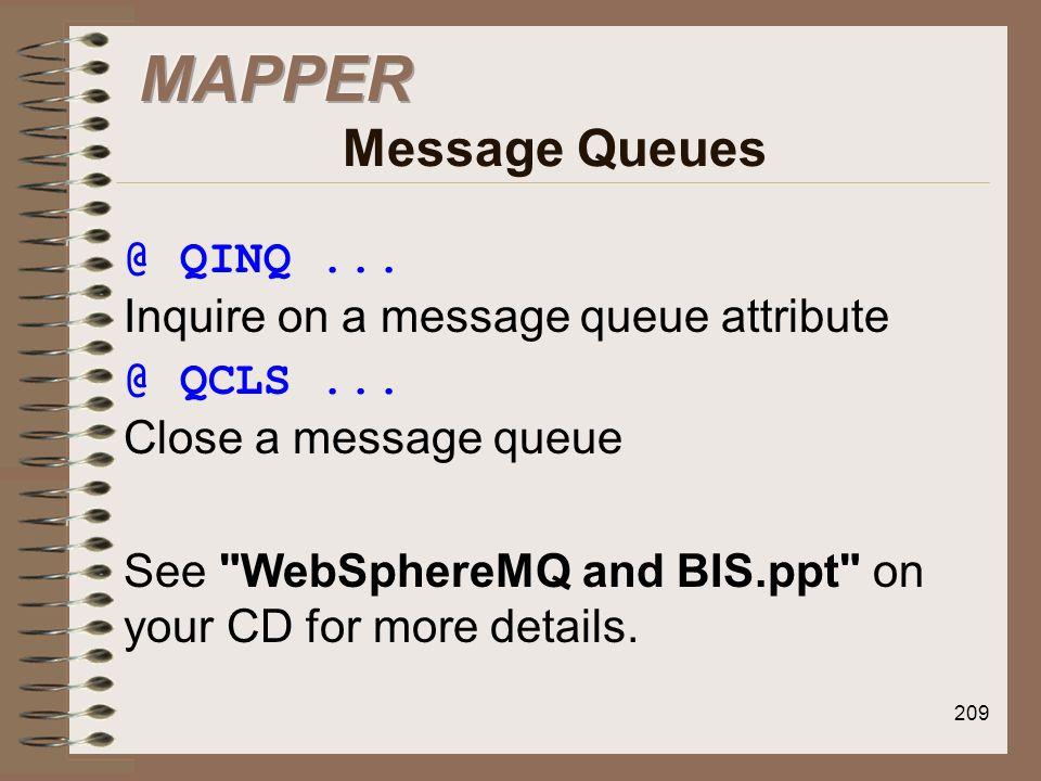 MAPPER Message Queues @ QINQ ... Inquire on a message queue attribute