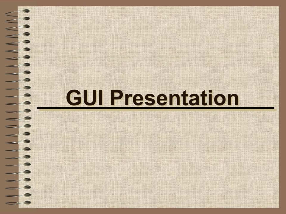 GUI Presentation