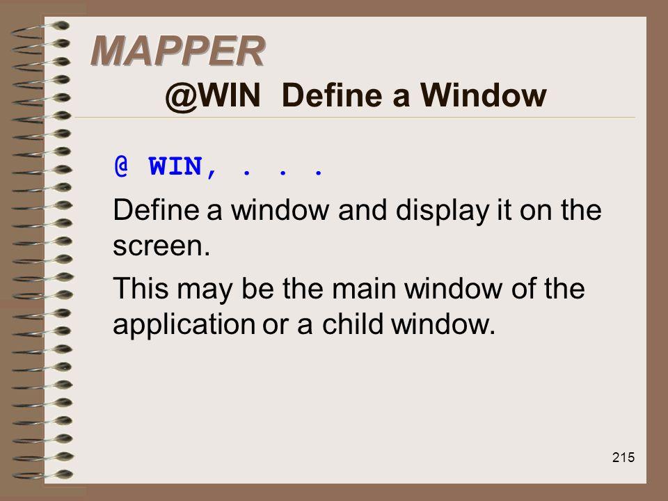 MAPPER @WIN Define a Window