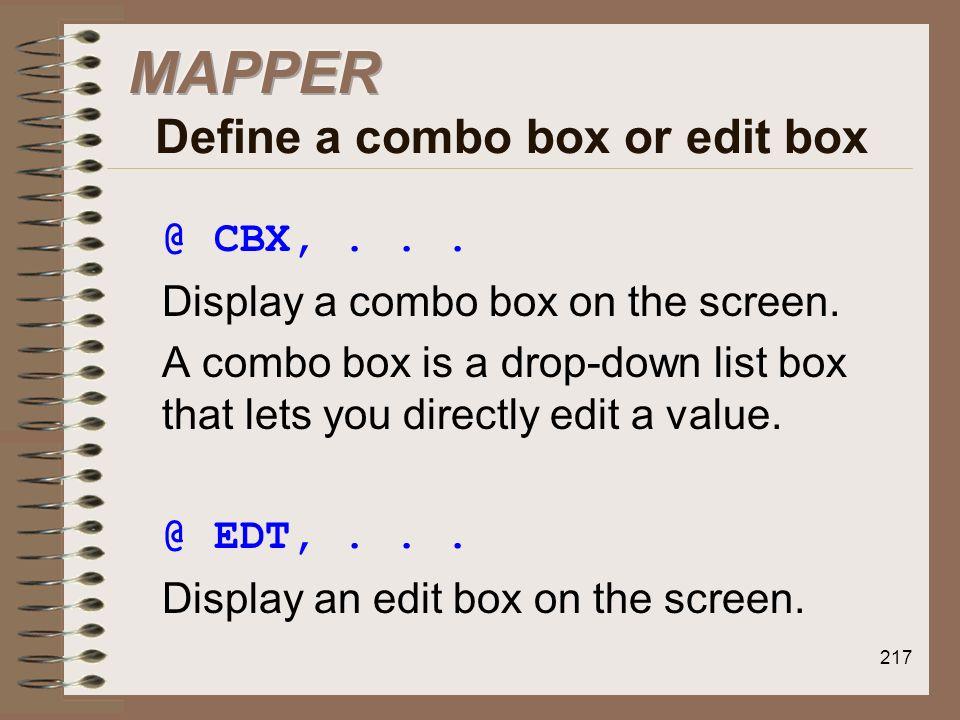 MAPPER Define a combo box or edit box
