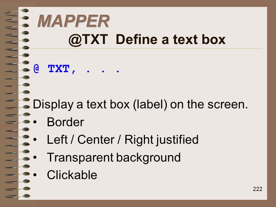 MAPPER @TXT Define a text box