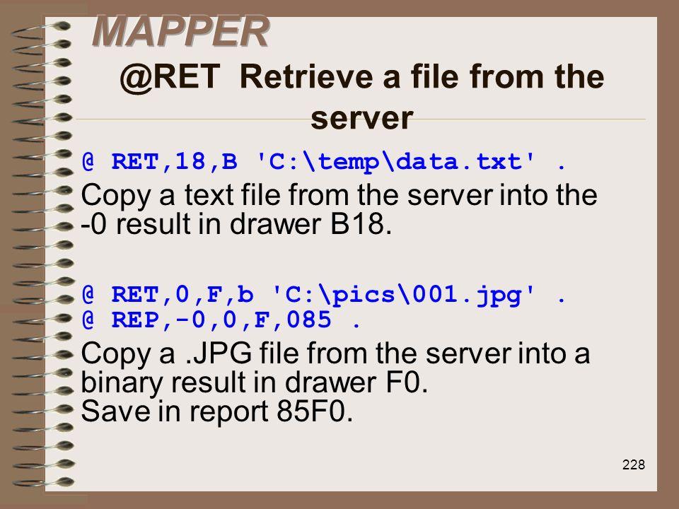 MAPPER @RET Retrieve a file from the server