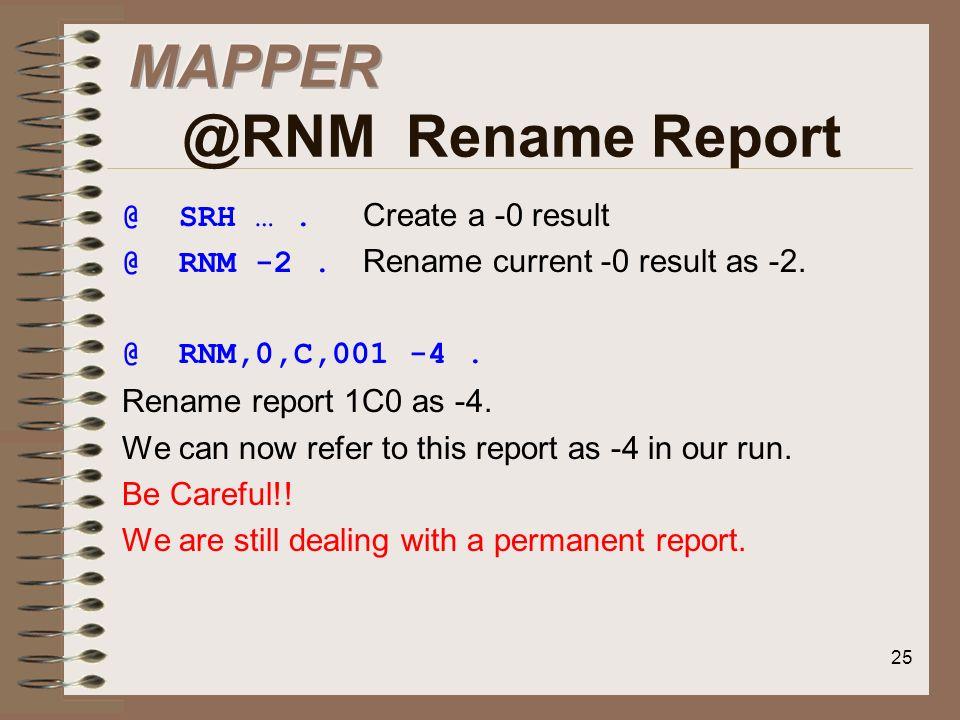 MAPPER @RNM Rename Report